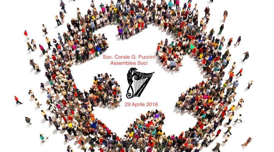 Venerdì 29 Aprile: Assemblea dei soci della Soc. Corale Giacomo Puccini Grosseto
