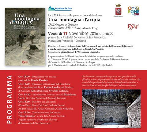 """""""Una montagna d'ACQUA – Dall'Amiata a Grosseto – L'acquedotto delle Arbure"""""""