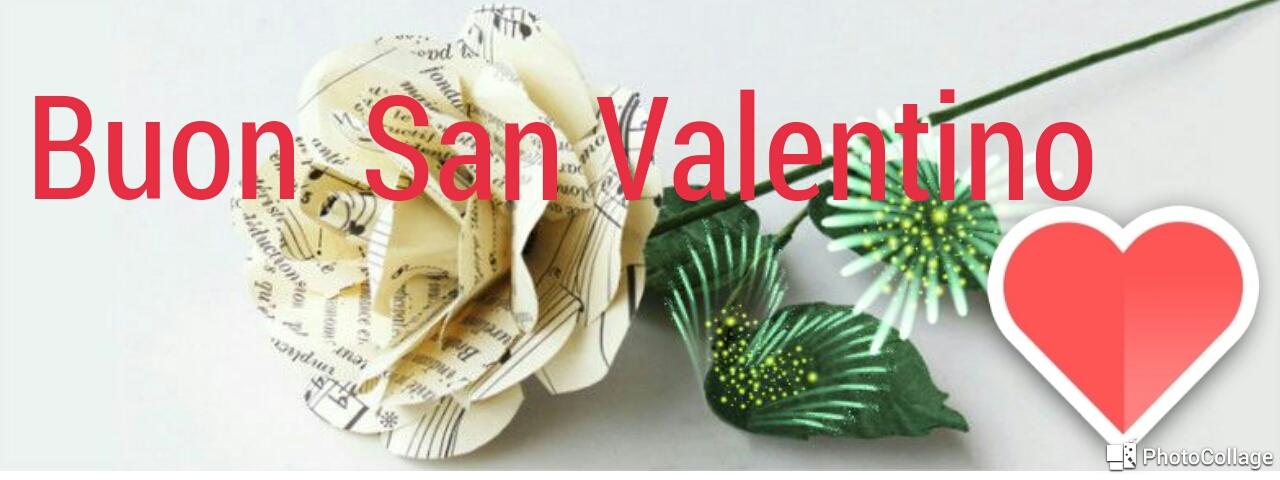 Buon San Valentino… buona festa dell'Amore e degli Innamorati… in fondo anche festa di noi tutti, innamorati della Musica!