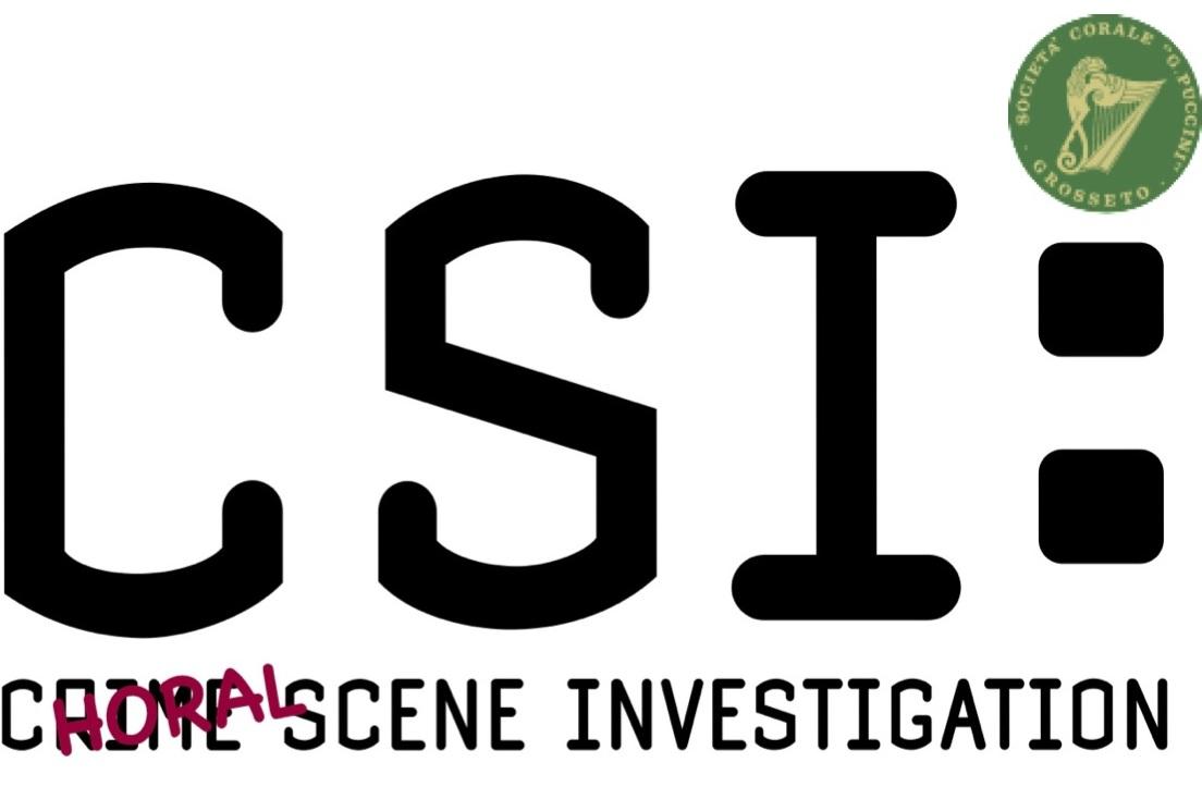 C.S.I. (Choral Scene Investigation) – di nuovo sui nostri schermi!